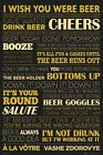 New Beer Life I Wish You Were Beer Poster