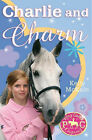 NEW  CHARLIE and CHARM  (PONY CAMP DIAIRES) by Kelly McKain (Paperback)