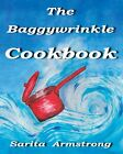 The Baggywrinkle Cookbook | Sarita Armstrong |  9781910088104