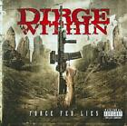 DIRGE WITHIN - FORCE FED LIES [PA] USED - VERY GOOD CD