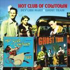 THE HOT CLUB OF COWTOWN - DEV'LISH MARY/GHOST TRAIN USED - VERY GOOD CD