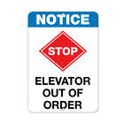 Notice Stop Out Of Order Business Sign Elevator Signs Aluminum METAL Sign $38.99 USD
