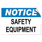 Notice Safety Equipment Hazard Notice LABEL DECAL STICKER
