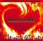 VARIOUS ARTISTS - LOVIN' FIRE: 20 OBSCURE GEMS FROM THE UK AND EUROPE USED - VER