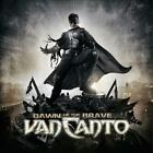 VAN CANTO - DAWN OF THE BRAVE NEW CD