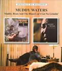 MUDDY WATERS - MUDDY, BRASS AND THE BLUES/CAN'T GET NO GRINDIN' USED - VERY GOOD