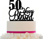Cake Topper 10 20 30 40 50 60 70 80 90 any year  Blessed Birthday/Anniversary