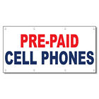 Pre-Paid Cell Phones Red Blue 13 Oz Vinyl Banner Sign Wit...