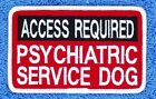 SEW ON $5 ACCESS REQUIRED PSYCHIATRIC SERVICE DOG PATCH 2.5X4 Danny LuAnns Embro