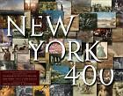 New York 400 : A Visual History of America's Greatest City by John Thorn NEW