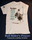 """Bull Rider's Prayer"" Tee-shirt, in a variety of Sizes; PBR;PRCA Rodeo"