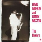 DAVID MURRAY (SAX/BASS CLARINET) - THE HEALERS NEW CD
