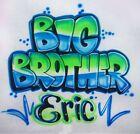 Big or Little Brother or Sister Airbrush Shirt - Name Included