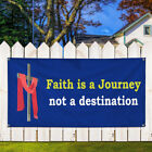 Vinyl Banner Sign Faith Is A Journey Not A Destination Marketing Advertising $199.99 USD on eBay
