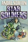 Star Soldiers Norton  Andre Mass Market Paperback