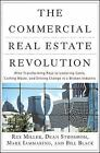 The Commercial Real Estate Revolution : Nine Transforming Keys to Lowering Costs