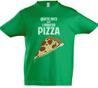 Quite Nice But I Prefer Pizza Kinder Jungen T-Shirt Pizzeria Fun Liebe Sucht