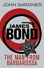 The Man from Barbarossa (James Bond) by Gardner, John Book The Fast Free $8.28 USD on eBay