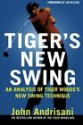 Tigers New Swing by Andrisani John Book The Fast Free Shipping