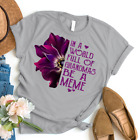 Anemone - Be A Meme 1 Gift Best Shirt for Mothers Day Gildan
