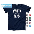 Party Like It's 1776 T-Shirt | Adult T-Shirt | Toddler T-Shirt | Fourth of July