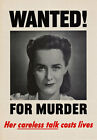 2W92 Vintage WWII Wanted For Murder Careless Talk War Poster Print WW2 A2 A3