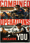 WB23 Vintage WW2 Combined Operations Include You British WWII War Poster A2/A3