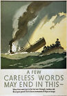 WB15 Vintage WW2 Careless Words May End In This British War Poster A4