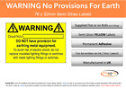 BS7671 Electrical Safety Labels - No Provisions for Earth Labels 76 x 51mm