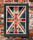 KCV23 Framed Vintage Style Union Jack Keep Calm Play Football Funny Poster A3/A4