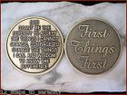FIRST THINGS FIRST/ SERENITY PRAYER  AA  MEDALLION TOKEN COIN