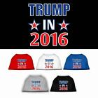 Trump in 2016 Election President Dog Shirt Pet Puppy Clothes Apparel Tee
