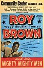 RR14 Vintage Roy Brown Rock & Roll Concert Music Advertisement Poster A3/A4