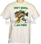 1-MENS WEAR-DON'T DRINK & FISH-BASS FLY FISHING BOATING GRAPHIC PRINTED T-SHIRT