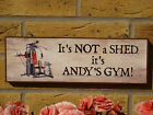 PERSONALISED HOME GYM SIGN SHED SIGN GARAGE SIGN GARDEN SIGN MULTIGYM TREADMILL