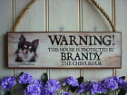 DOG WARNING SIGN CHIHUAHUA PLAQUE DOG SIGN BEWARE SIGN BEWARE OF THE DOG SIGN