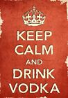 ACR29 Vintage Style Red Keep Calm Drink Vodka Booze Funny Poster Print A2/A3/A4