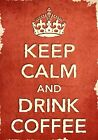 ACR32 Vintage Style Red Keep Calm Drink Coffee Funny Art Poster Print A2/A3/A4