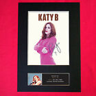 KATY B Quality Autograph Mounted Signed Photo PRINT A4 422