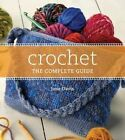 Crochet the Complete Guide by Jane Davis