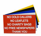 Engraved Plaque NO COLD CALLERS NO LEAFLETS NO CHARITY BAGS Sign 125 x 75