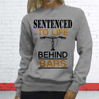SENTENCED LIFE BEHIND BARS BICYCLE FUNNY WORKOUT Womens Gray Sweatshirt