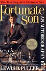 FORTUNATE SON - PULLER, LEWIS B. - NEW PAPERBACK BOOK