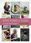 VERY FOND OF FOOD - DAHL, SOPHIE/ BALDWIN, JAN (PHT) - NEW HARDCOVER BOOK