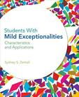 STUDENTS WITH MILD EXCEPTIONALITIES - ZENTALL, SYDNEY S. - NEW PAPERBACK BOOK