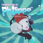 The Adventures of Philippe and the Swirling Vortex by Steven Bereznai (Catalan)