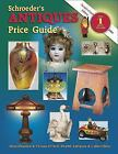 Schroeder's Antiques Price Guide (2003, Paperback)