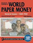 Standard Catalog of World Paper Money, General Issues 1368-1960 *FREE SHIPPING