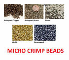 Micro Crimp Beads 100 Pcs Choose Color
