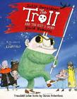 Troll & the Kist O Gowd: The Troll in Scots by Julia Donaldson (Scots) Paperback